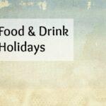 National Food & Drink Holidays