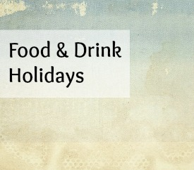 food & drink holidays