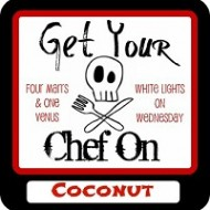 Get Your Chef On – Coconut: Features & Winner!