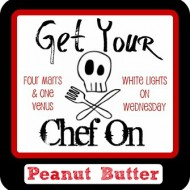 Get Your Chef On – Peanut Butter: Sign Up
