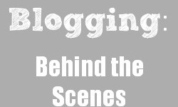 bloggingbehindthescenes2