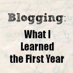 Blogging: What I Learned the First Year