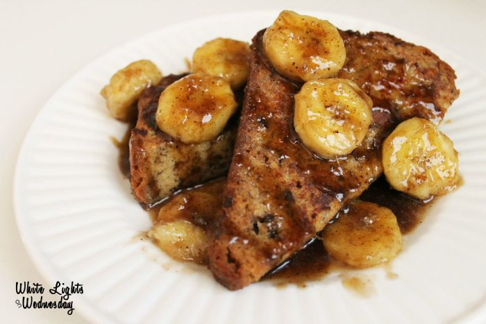 Banana Bread Foster French Toast - White Lights on Wednesday