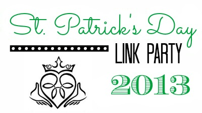 St. Patrick's Day Link Party 2013