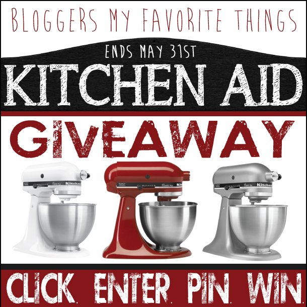 Bloggers My Favorite Things KitchenAid Giveaway {Closed}