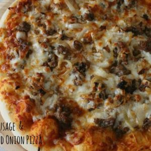 Italian Sausage & Caramelized Onion Pizza 3