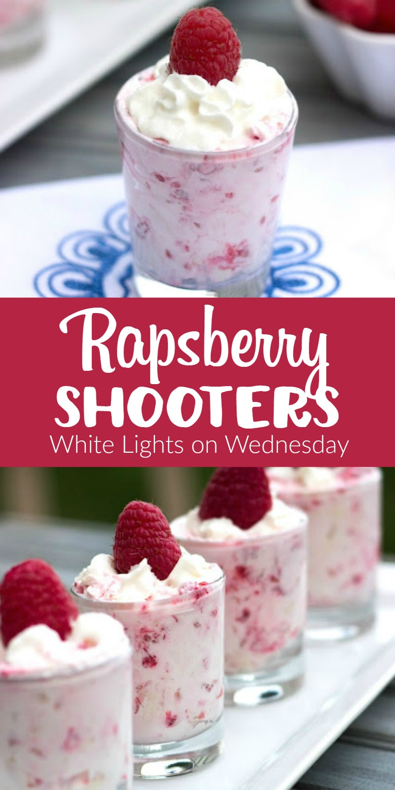 Raspberry Shooters | White Lights on Wednesday