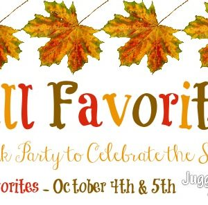 Fall Favorites Link Party