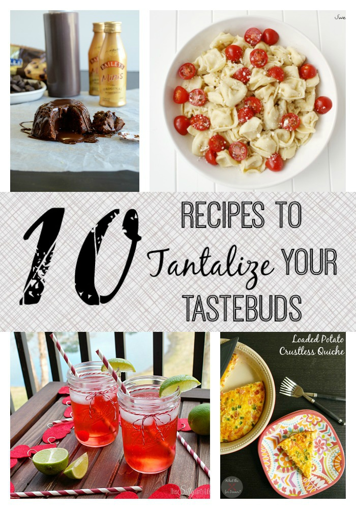 10 Tastebuds Tantelizing Recipes on www.whitelightsonwednesday.com