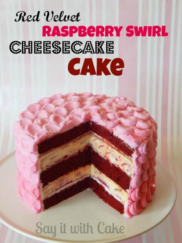 Red Velvet Raspberry Swirl Cheesecake Cake