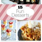 15 Fun Desserts