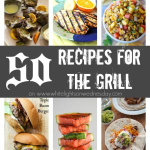 50 Recipes for the Grill FEAT