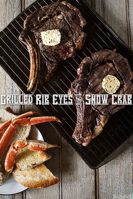 Grilled Rib Eyes & Snow Crab