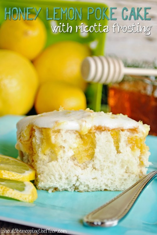 Honey Lemon Poke Cake with Ricotta Frosting