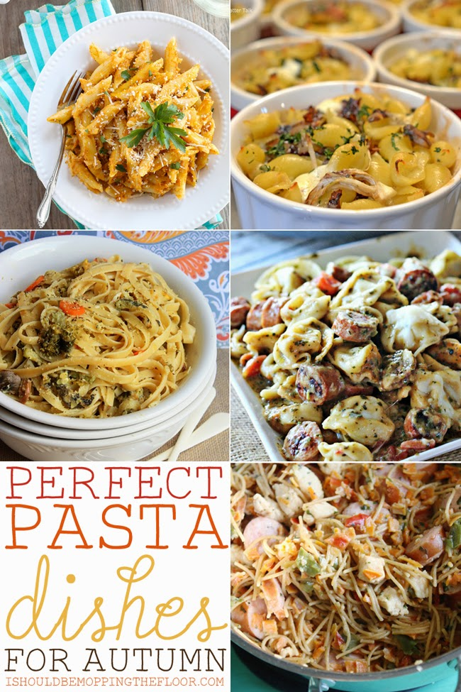 Perfect Pasta Dishes for Autumn
