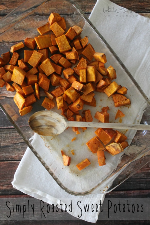 Simple Roasted Sweet Potatoes | White Lights on Wednesday
