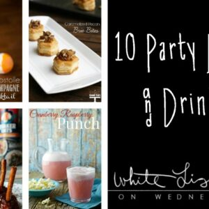 10 Party Bites and Drinks FEAT