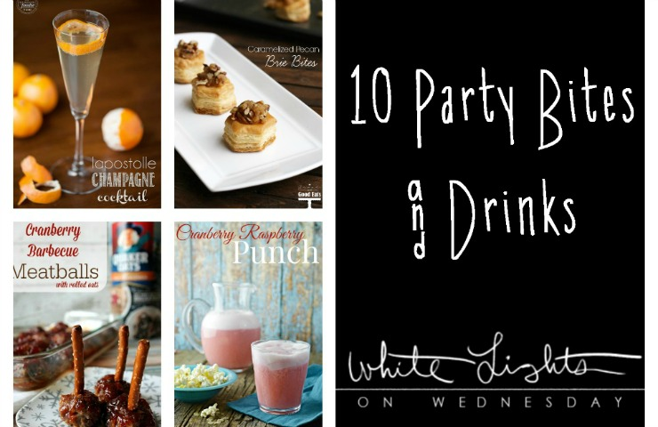 10 Party Bites and Drinks | Wednesday Whatsits 138
