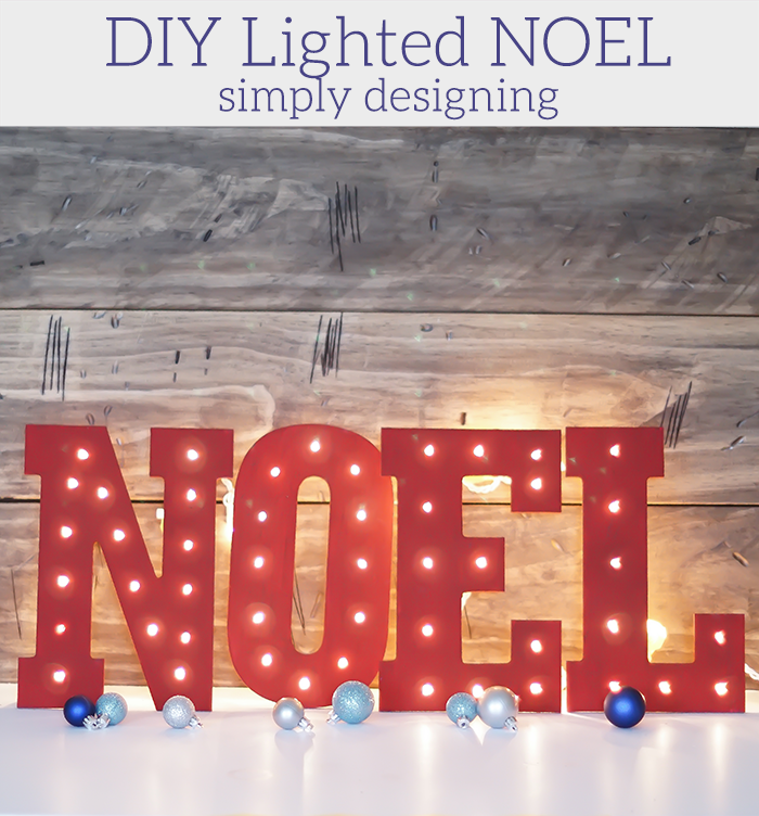 DIY Lighted Noel Sign
