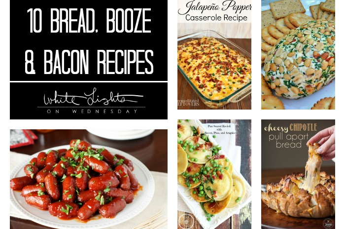 10 Bread, Booze & Bacon Recipes | Wednesday Whatsits 142