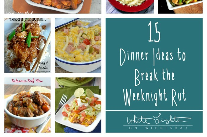 15 Dinner Ideas to Break the Weeknight Rut | Wednesday Whatsits 140