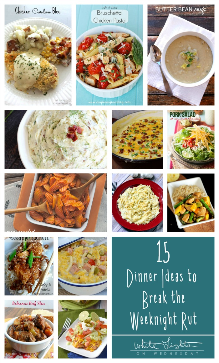 15 Dinner Ideas to Break the Weeknight Rut  White Lights on Wednesday
