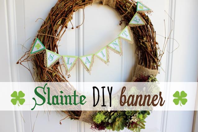 Slainte DIY Banner