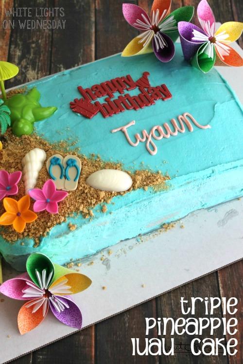 Brilliant Triple Pineapple Luau Cake White Lights On Wednesday Funny Birthday Cards Online Elaedamsfinfo