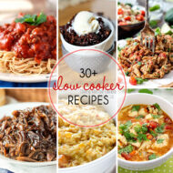 30+ Slow Cooker Recipes for Your Crock Pot