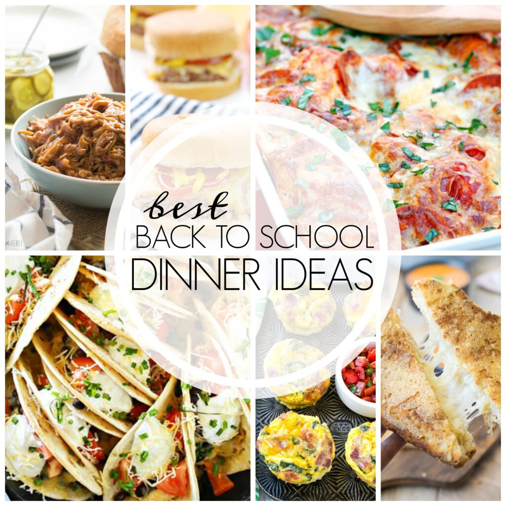 20+ of the Best Back to School Dinner Ideas | White Lights on Wednesday