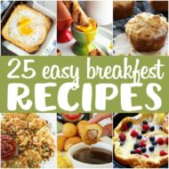 25 Easy Breakfast Recipes
