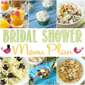 It's wedding season! Get ready to celebrate with your favorite bride and these yummy Bridal Shower Menu Plan recipes